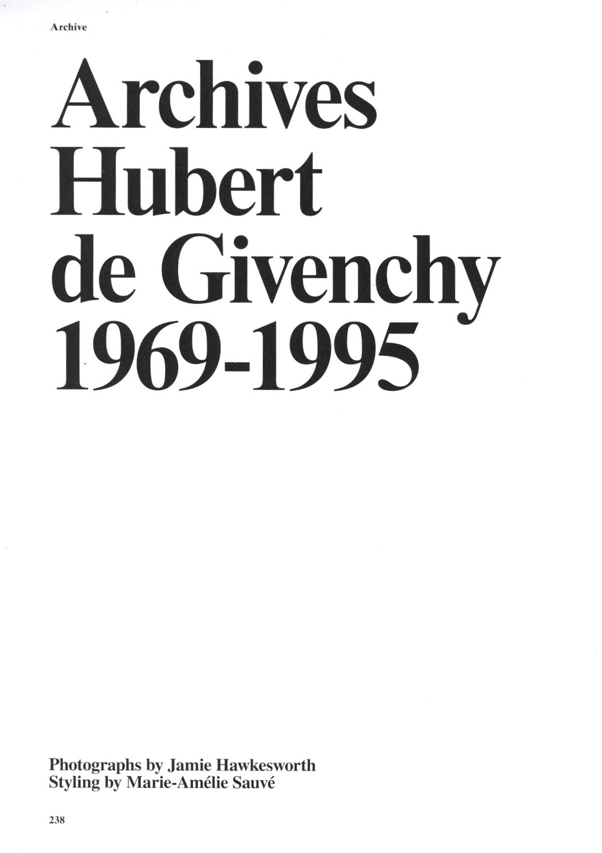 ARCHIVES HUBERT DE GIVENCHY 1969/1995 | PHOTOGRAPHY JAMIE HAWKESWORTH | SYSTEM MAGAZINE | A/W 2015