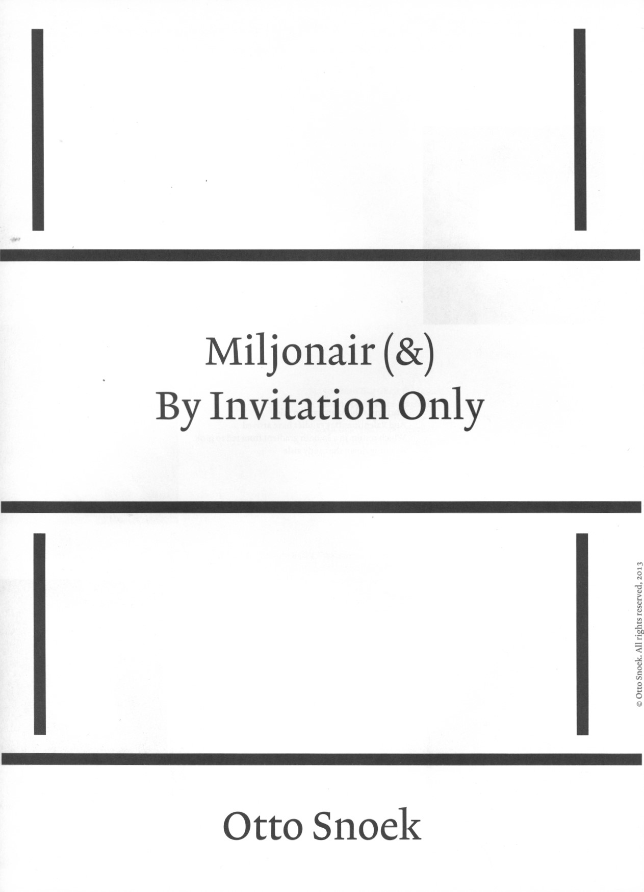MILJONAIR (&) BY INVITATION ONLY | PHOTOGRAPHY OTTO SNOEK | 2011 | VERITIES MAGAZINE VOL.3 | 2013