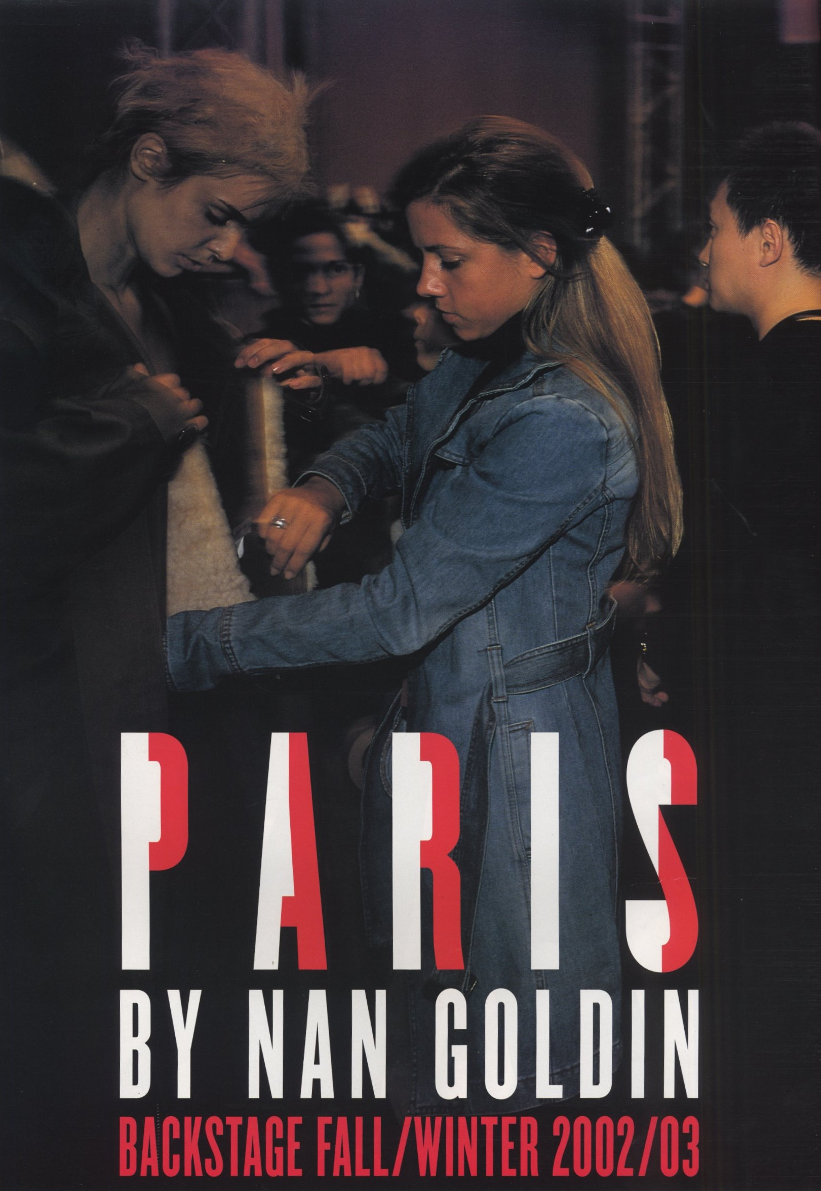 PARIS BACKSTAGE FALL/WINTER 2002/2003 | PHOTOGRAPHY NAN GOLDIN | V MAGAZINE | JULY/AUGUST 2002