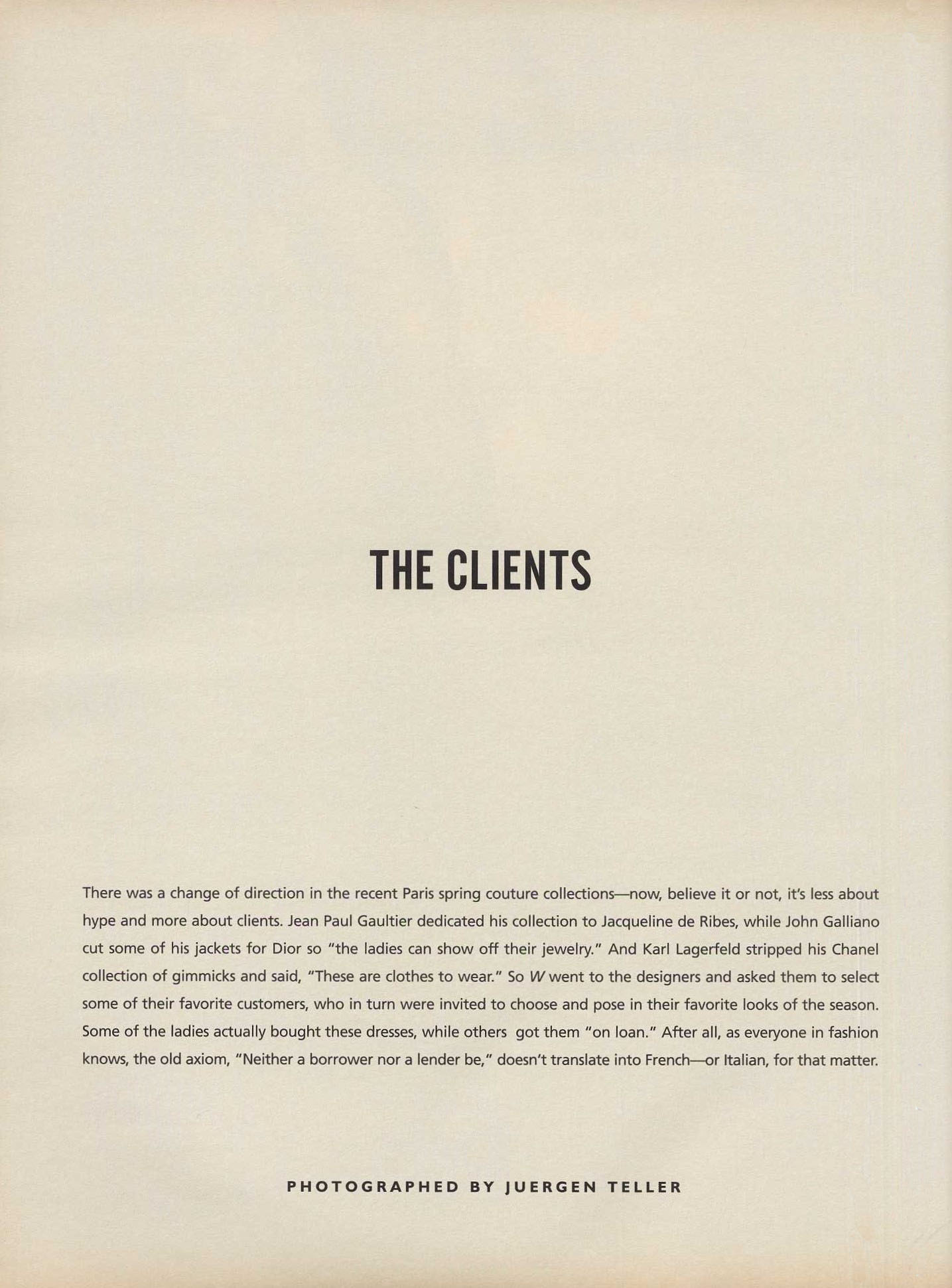 THE CLIENTS | PHOTOGRAPHY JUERGEN TELLER | W MAGAZINE | MARCH 1999